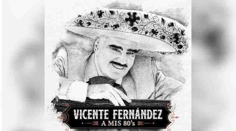 Vicente Fernández festeja sus 80 años con nuevo disco